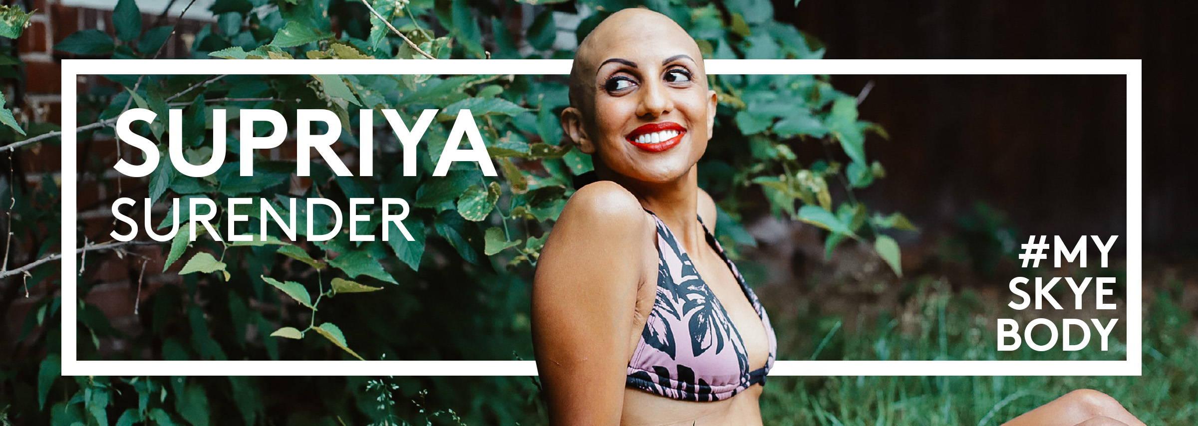 #MySkyeBody Conversation with Supriya Surender