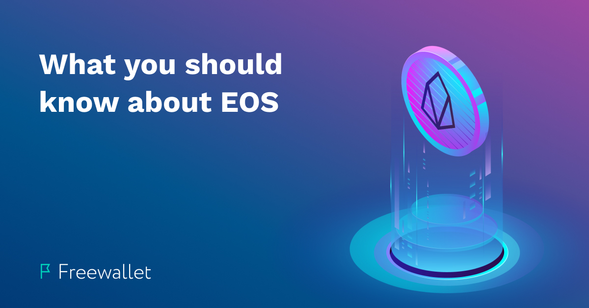 Everything you should know about EOS coin