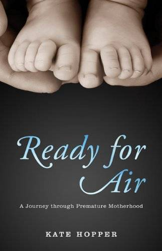 Ready For Air A Journey Through Premature Motherhood Paperback Cover