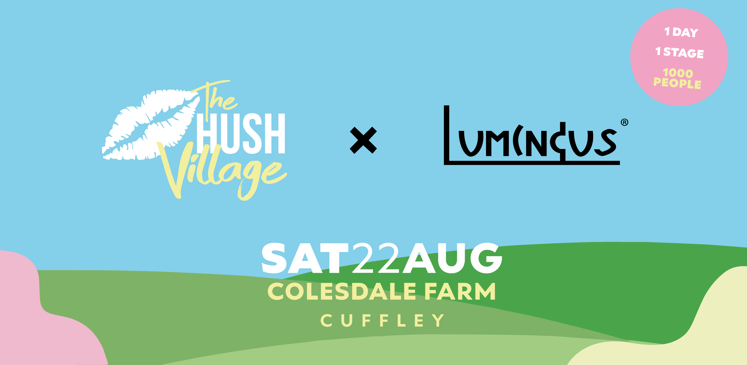 The Hush Village Festival x Luminous - Event