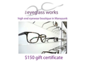 Gift Certificate to The Eyeglass Works