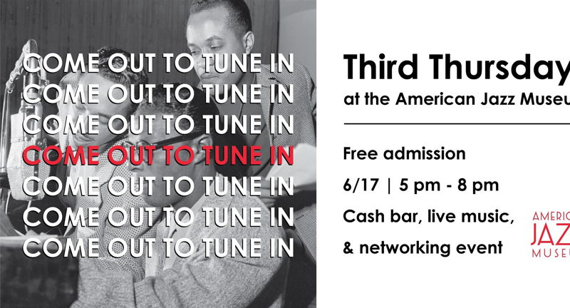 Third Thursdays at the American Jazz Museum