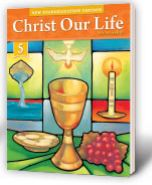 Christ Our Life, New Evangelization series from Loyola Press