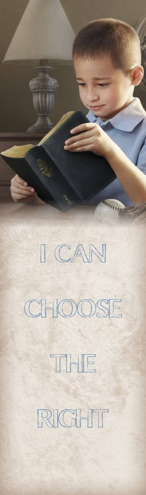 """LDS art bookmark with a picture of a boy reading his scriptures and the words: """"I can choose the right."""""""