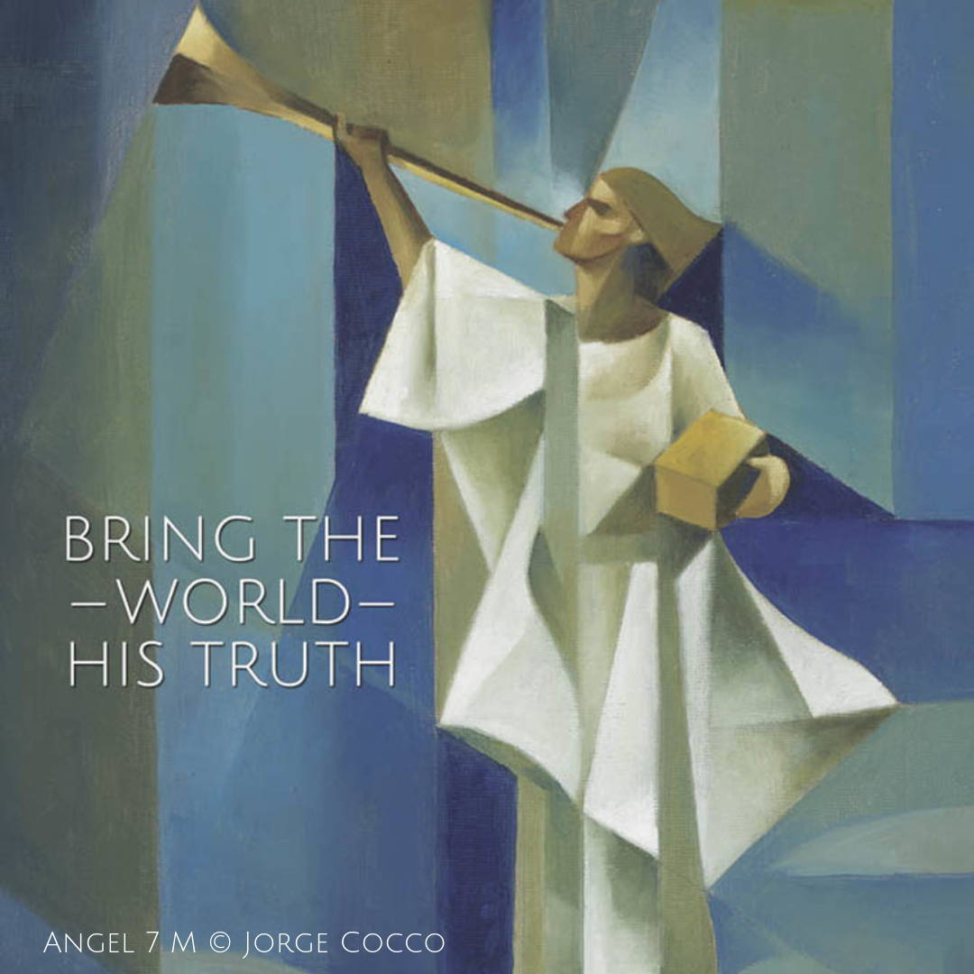 "LDS art poster of the Angel Moroni done in cubism style by Jorge Cocco. Quote reads: ""Bring the World His truth."""