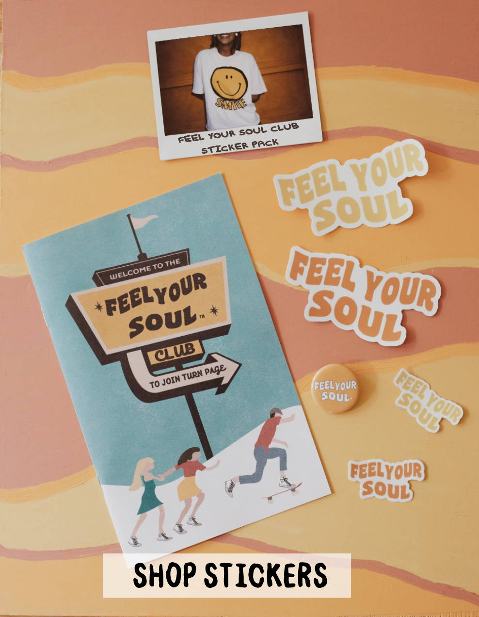 Feel Your Soul Stickers