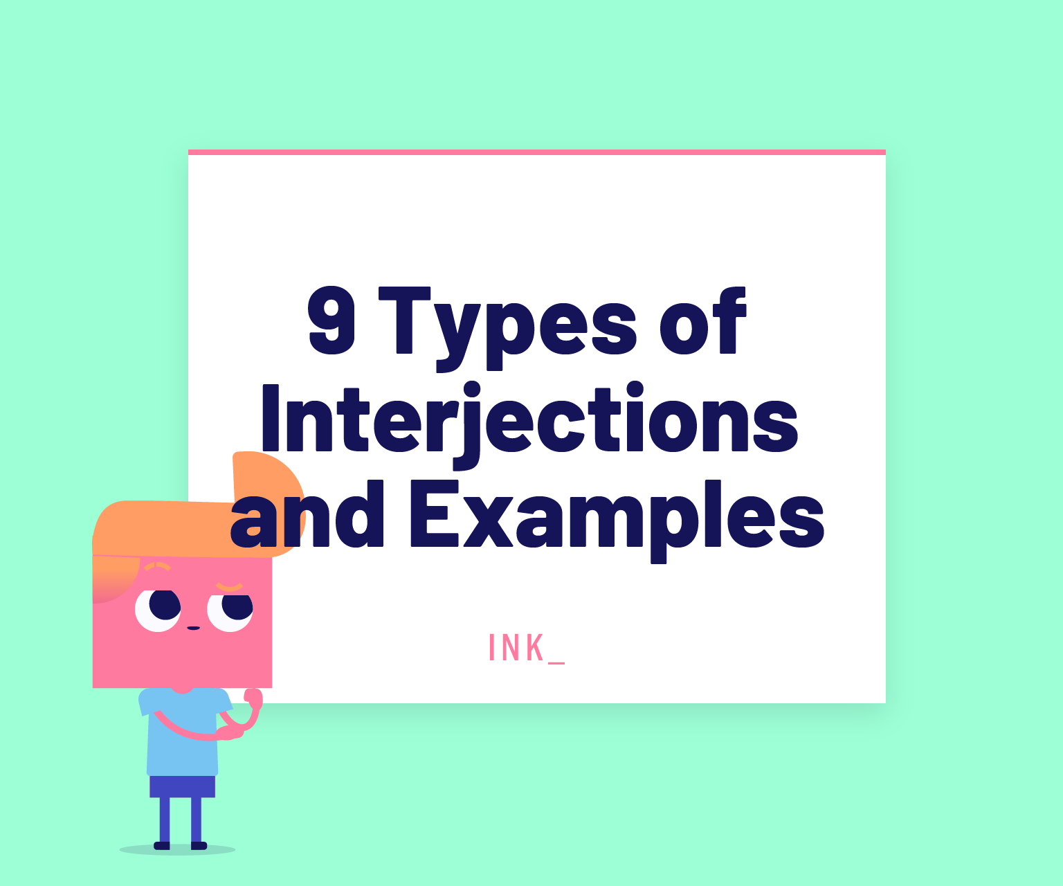 Nine types of interjections and examples