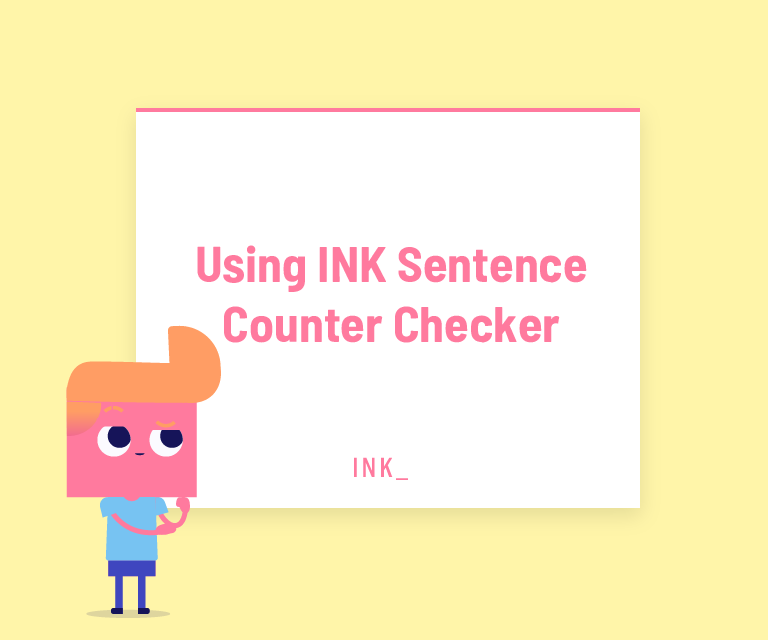 Using ink sentence counter checker