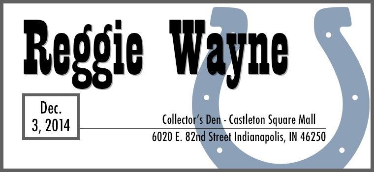 Reggie Wayne Autograph Signing