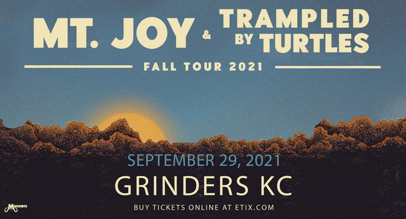 Mt. Joy & Trampled By Turtles