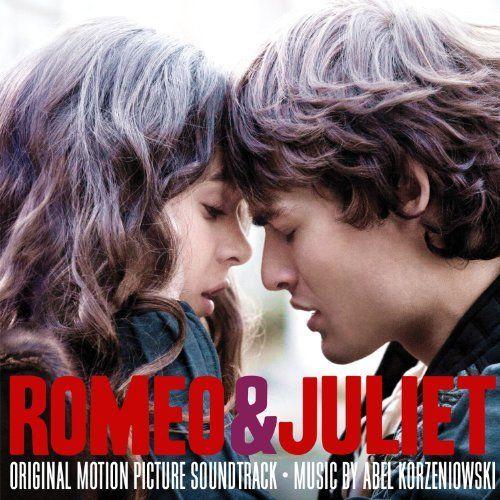 Romeo and Juliet Soundtrack: Abel Korzeniowski