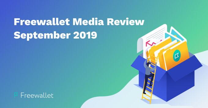 Freewallet Media Review September 2019
