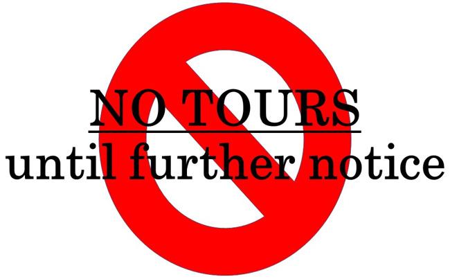 no tours