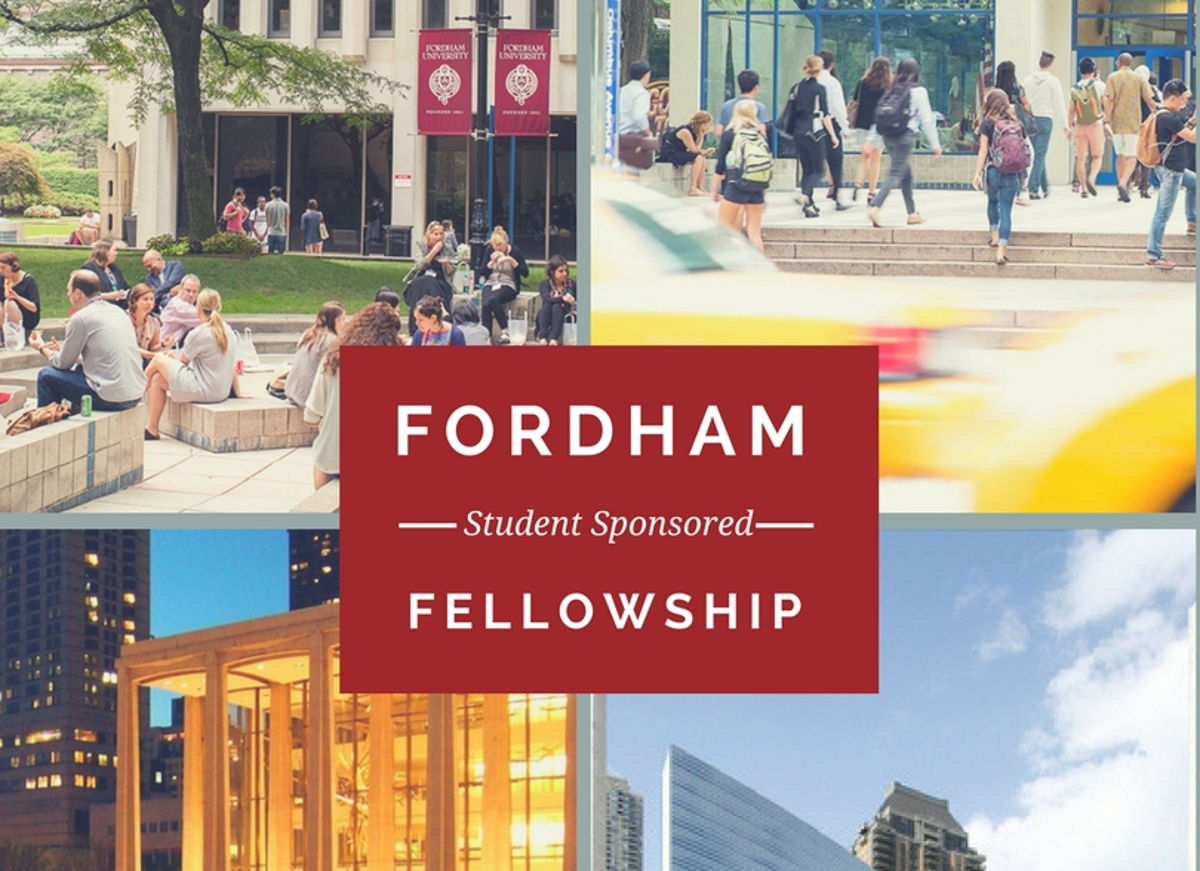 Fordham Student Sponsored Fellowship