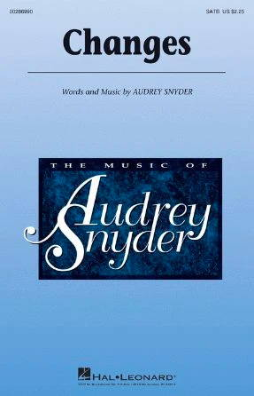 Changes SATB - Audrey Snyder