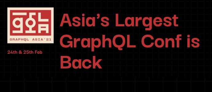 GraphQL Asia 2021