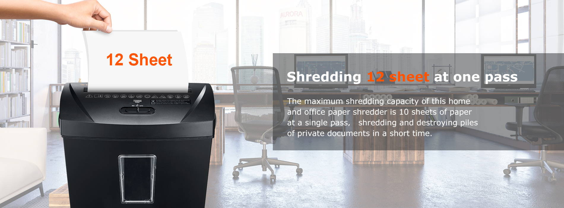 Shredding 12 sheet at one pass The maximum shredding capacity of this home and office paper shredder is 10 sheets of paper at a single pass, shredding and destroying piles of private documents in a short time.
