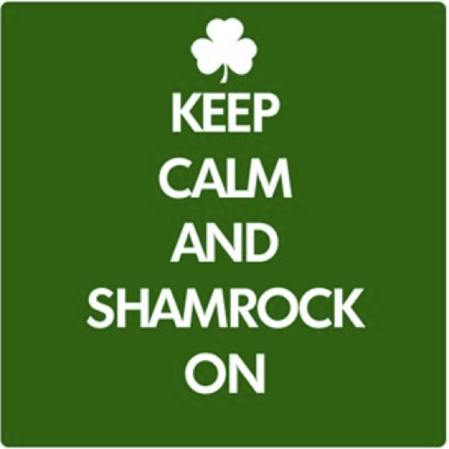 """Keep calm and Shamrock on"" poster"