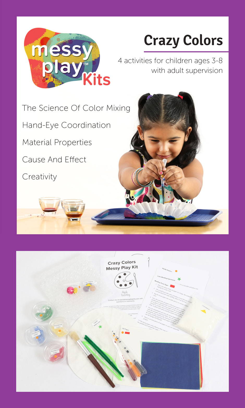 Crazy Colors Messy Play Kit contains 4 activities that teach the science of color mixing, hand-eye coordination, material properties, cause and effect, and creativity.