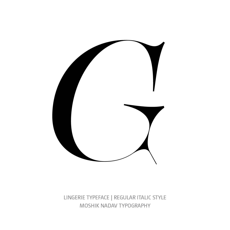 Lingerie Typeface Regular Italic G- Fashion fonts by Moshik Nadav Typography