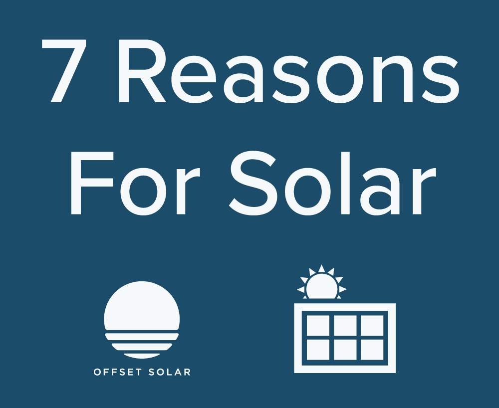 7 reasons to go solar