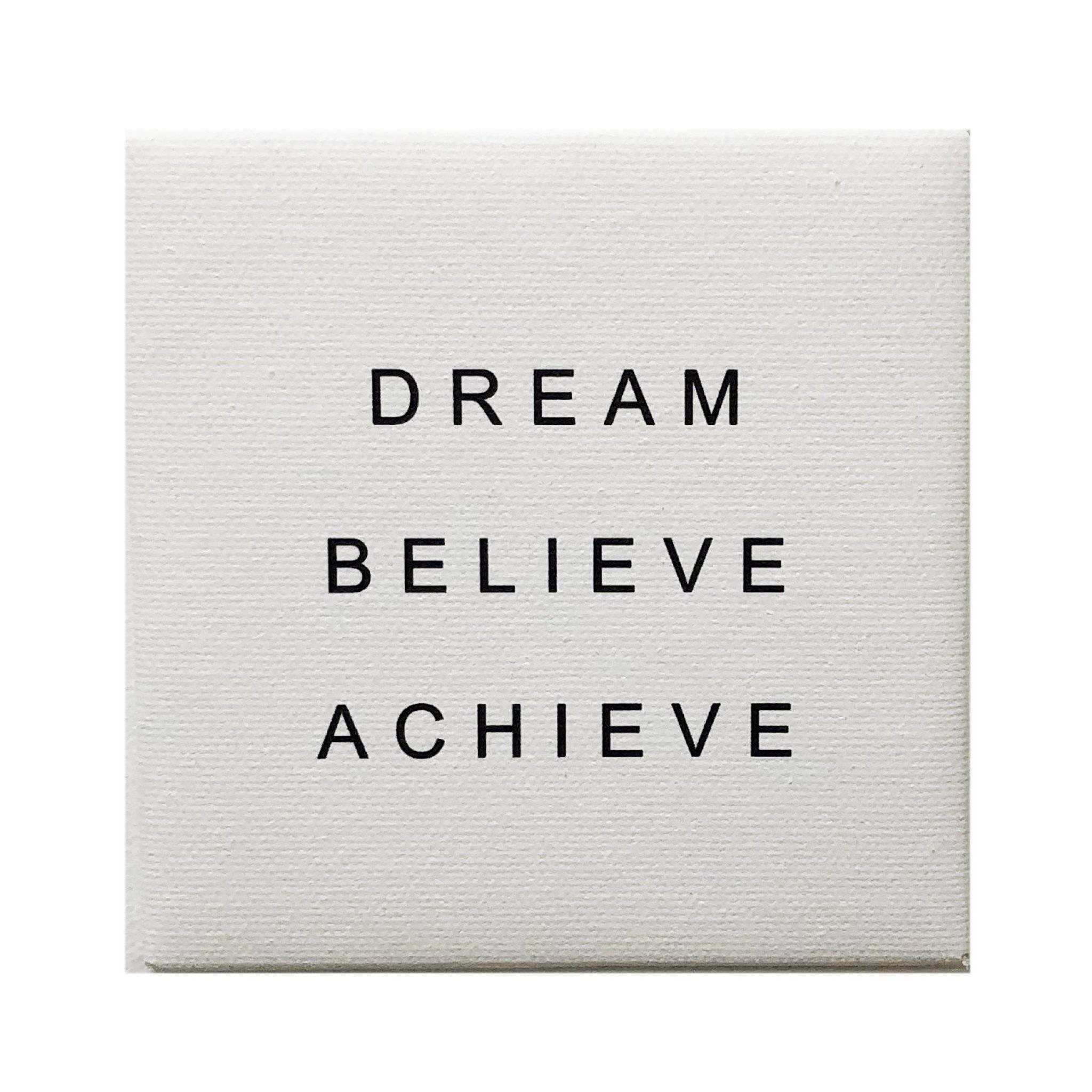 dream believe achieve canvas magnet