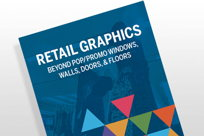 Image for A Guide to Retail Print Graphics: Get the Most Out of Your Windows, Walls, Doors & Floors