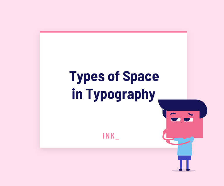 Types of space in typography
