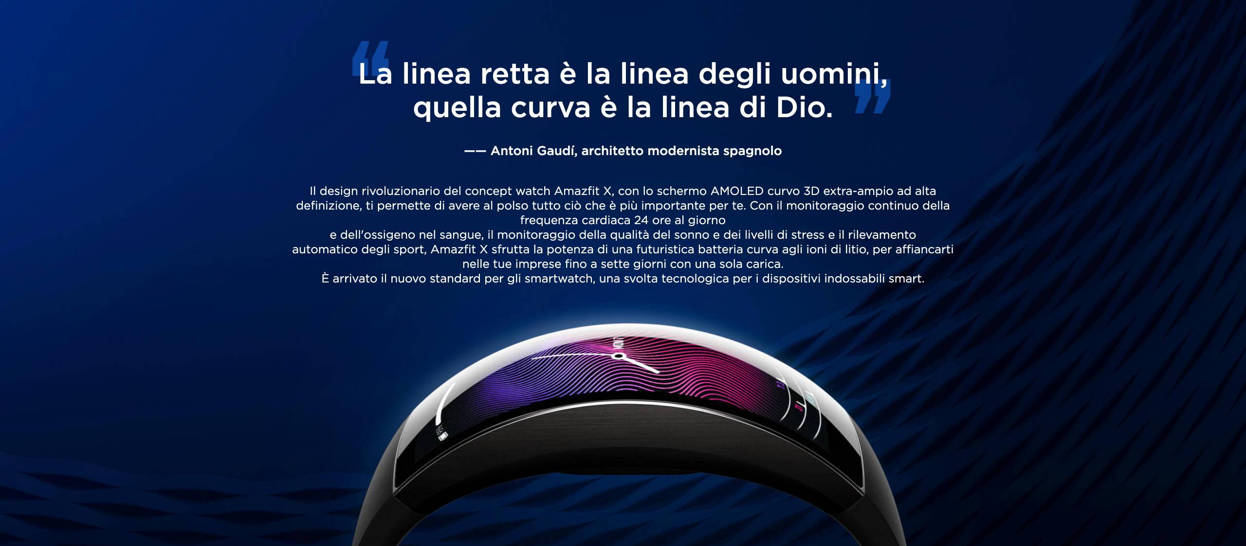 Amazfit X - La linea retta è la linea degli uomini,quella curva è la linea di Dio.