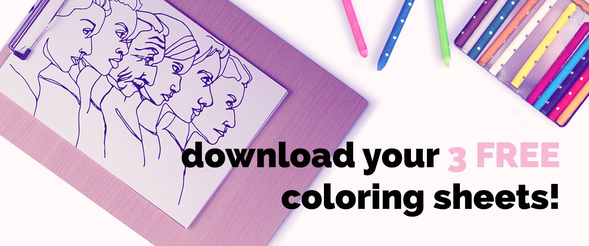 Download you 3 FREE coloring sheets