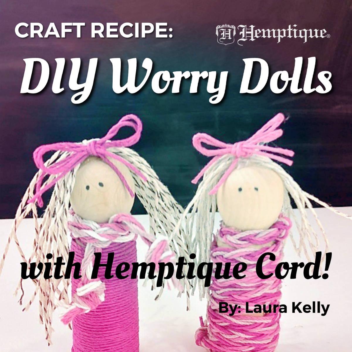Hemptique Worry Dolls DIY