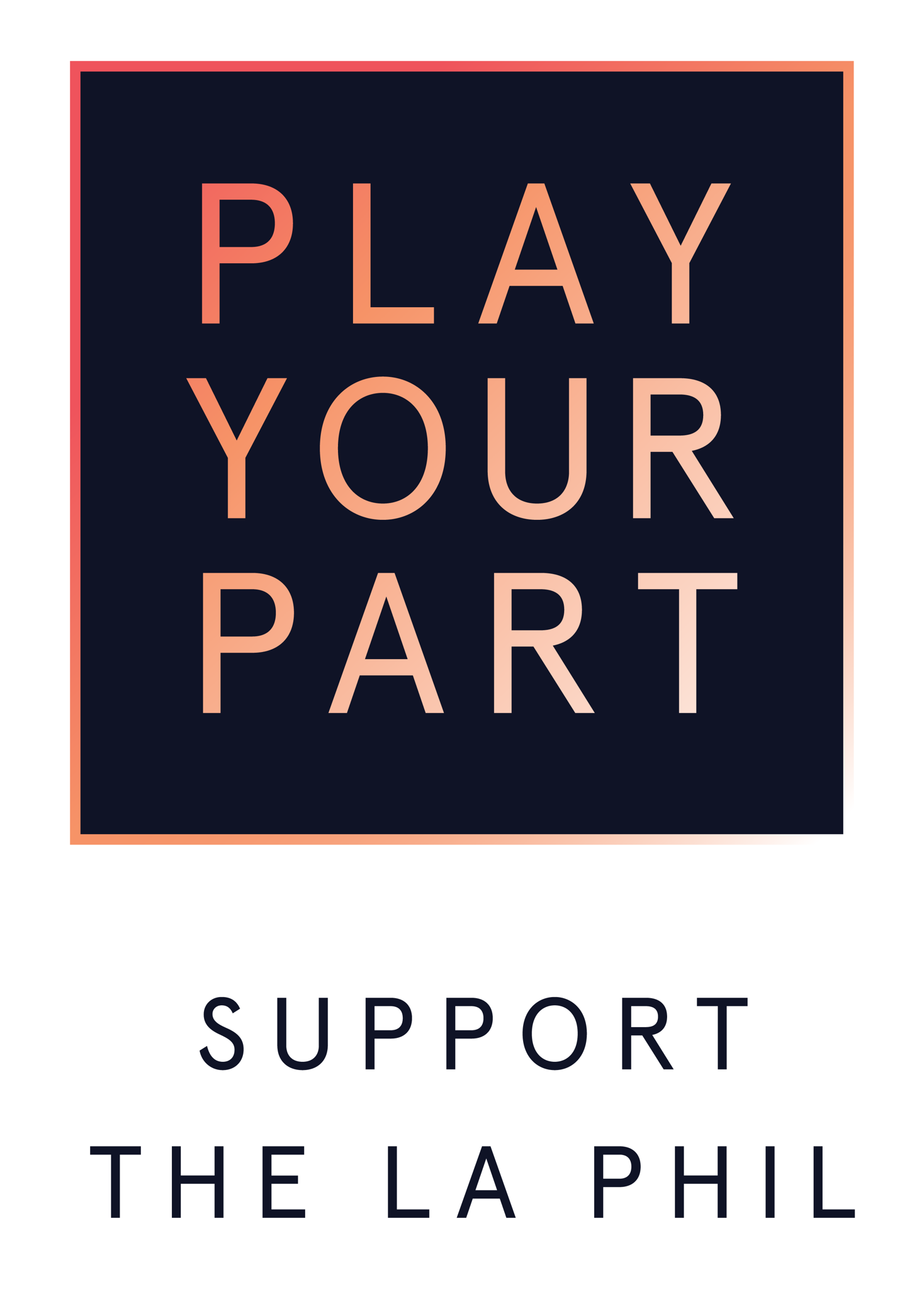 Haz tu parte: Apoyar el LA Phil y Hollywood Bowl