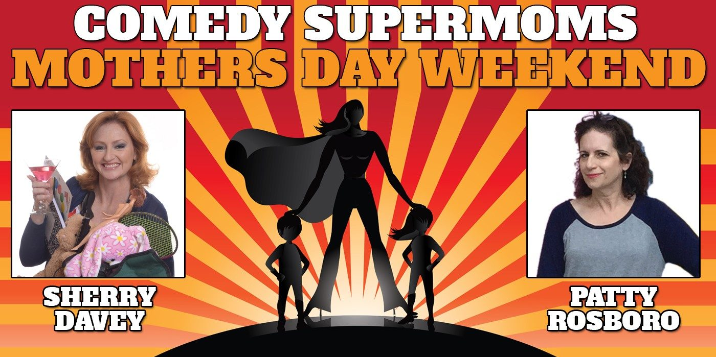 Comedy Supermoms at the Shubert Theatre