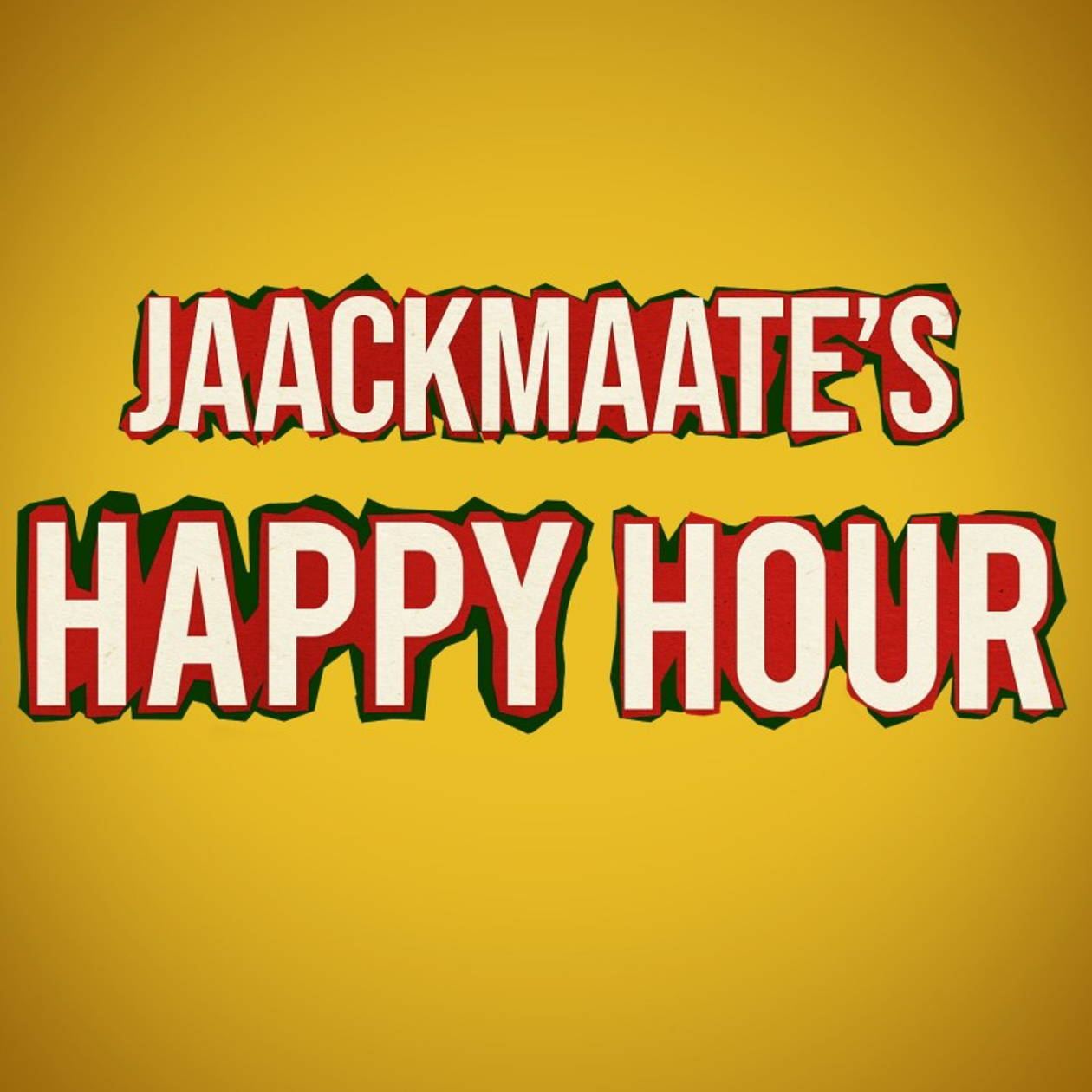 Artwork for the JaackMaate's Happy Hour podcast.