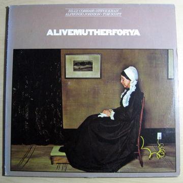 Alivemutherforya