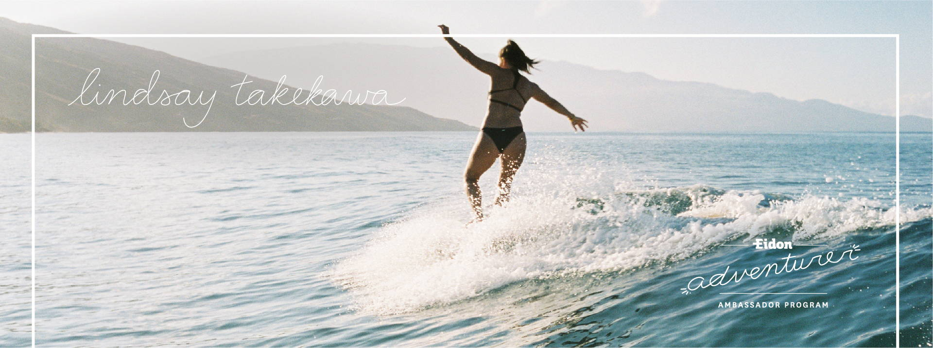 Introducing #EidonAdventurer Lindsay Takekawa