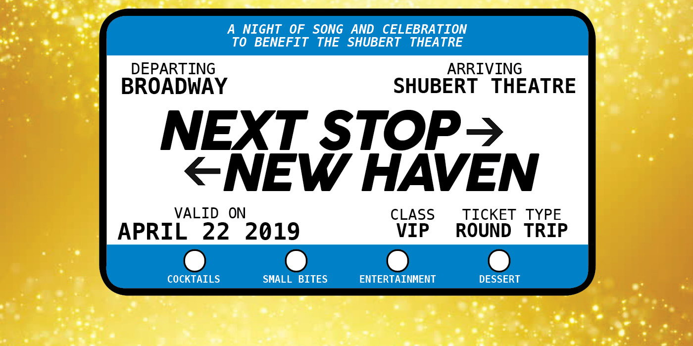Next Stop: New Haven at the Shubert Theatre