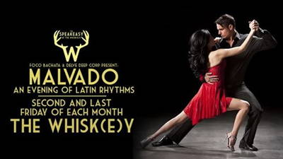 Malvado - Latin Dance Night at The Whisk(e)y