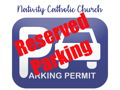 Reserved Parking 7am Sunday Mass #2