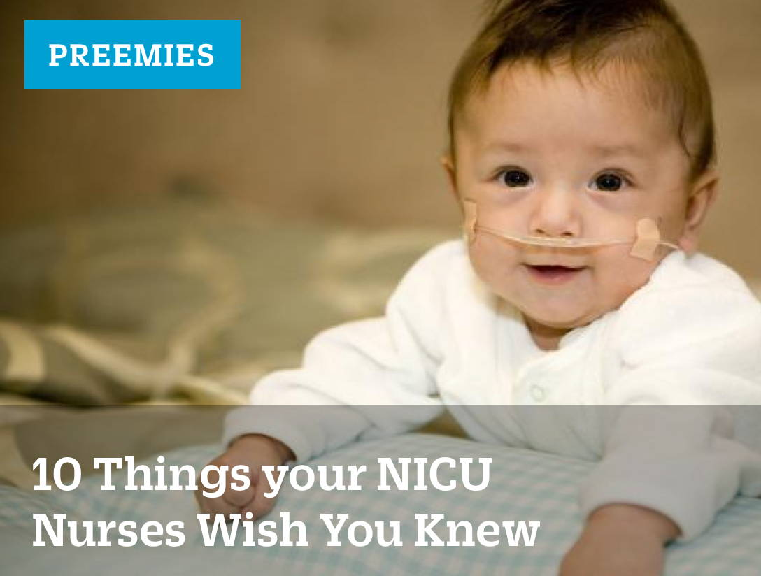 How to Survive the NICU - 10 Things Your NICU Nurses Wish Nurses Wish you Knew Main Image