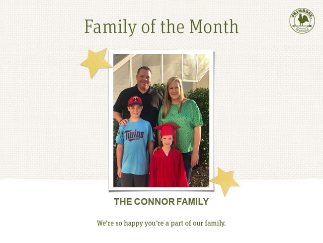 Congratulations Connor Family on being our June Family of the Month!