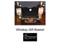 Basket of Whiskey