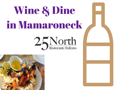 Wine & Dine in Mamaroneck