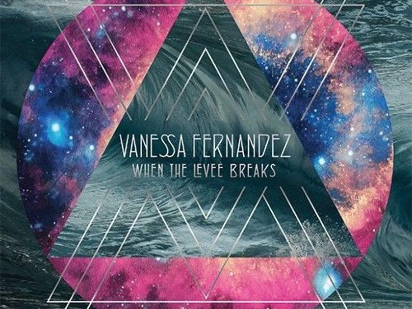 Vanessa Fernandez - When The Levee Breaks VINYL LP 3LP brand new, sealed!