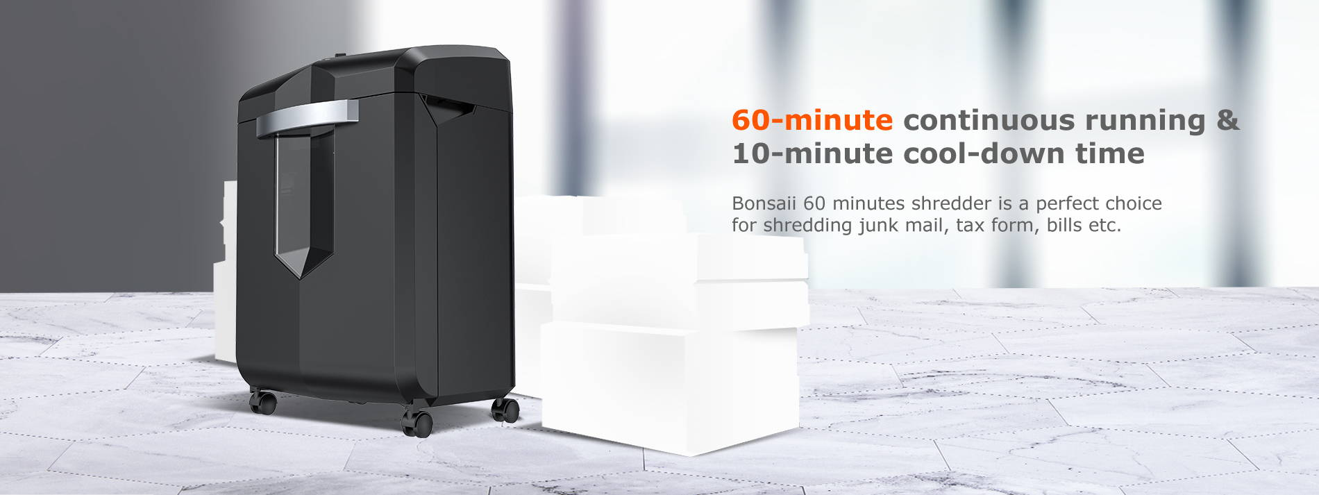 60-minute continuous running & 10-minute cool-down time  Bonsaii 60 minutes shredder is a perfect choice for shredding junk mail, tax form, bills etc