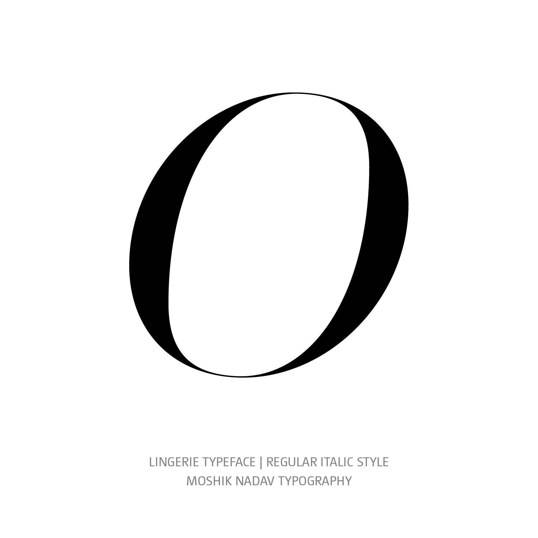Lingerie Typeface Regular Italic O- Fashion fonts by Moshik Nadav Typography