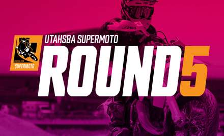 UtahSBA SuperMoto RD5 UML | Aug 9th | Nuts