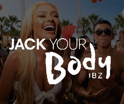 Jack your Body 2020 , calendario fiestas O beach Ibiza