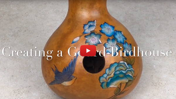 Watch Video #1- Creating a Gourd Birdhouse