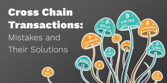 Cross Chain Transactions: Mistakes And Their Solutions